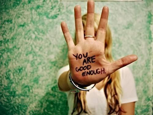 b2ap3_thumbnail_you_are_good_enought_3.jpg