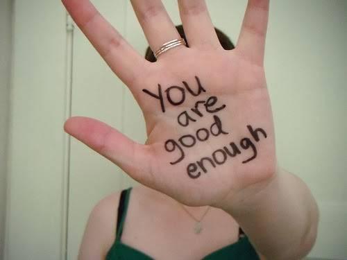 b2ap3_thumbnail_you_are_good_enought_6.jpg